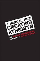 Manual for Creating Atheists